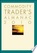Commodity Trader's Almanac 2010