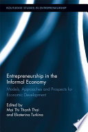 Entrepreneurship in the Informal Economy