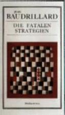 Die fatalen Strategien