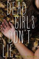 Dead Girls Don T Lie : when their friendship faltered and rachel...
