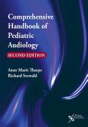 Comprehensive Handbook of Pediatric Audiology, Second Edition Book