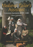 The Medieval Tailor s Assistant  Common Garments 1100 1480