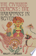 The Civilized Demons  The Harappans in Rigveda