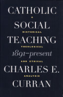 Catholic Social Teaching, 1891-Present
