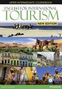 English for international tourism. Upper intermediate : Coursebook