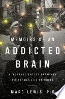 Memoirs of an Addicted Brain