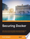 Securing Docker Your Environments Secure Irrespective Of The