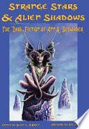 Strange Stars & Alien Shadows : and horror poet, but she...