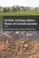 Soil Health  Soil Biology  Soilborne Diseases and Sustainable Agriculture