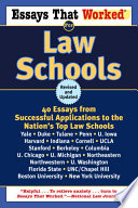 Essays That Worked for Law Schools  Revised