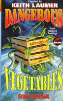 Dangerous Vegetables : by vegetables includes stories by ray bradbury, fred...