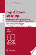 Digital Human Modeling. Applications in Health, Safety, Ergonomics and Risk Management: Ergonomics and Health
