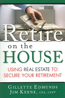 Retire On the House