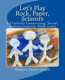 Let's Play Rock, Paper, Scissors: A Playfully Connecting, Social, Communication Book Game