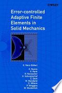 Error Controlled Adaptive Finite Elements In Solid Mechanics