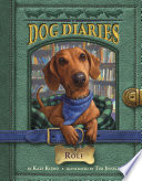 Dog Diaries  10  Rolf