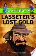 Australia   Lasseter   s Lost Gold  Bella   Burton   s Misadventures Series
