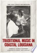 Traditional Music in Coastal Louisiana