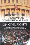 Student s Guide to Landmark Congressional Laws on Civil Rights