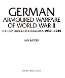 German Armoured Warfare of World War II