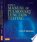 Ruppel s Manual of Pulmonary Function Testing10