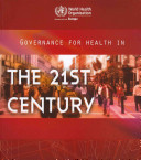Governance for Health in the 21st Century