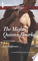 The Mighty Quinns: Rourke : her on the storm-tossed shores of cape...