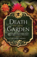 Death in the Garden Brown S Book A Happy Mix Publishers