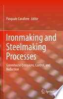 Ironmaking and Steelmaking Processes