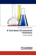A Text Book Of Industrial Chemistry
