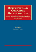 Bankruptcy and Corporate Reorganization  Legal and Financial Materials