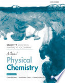 Student S Solutions Manual To Accompany Atkins Physical Chemistry