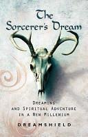 The Sorcerer s Dream
