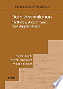 Data Assimilation  Methods  Algorithms  and Applications