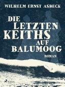Die letzten Keiths auf Balumoog Balumoog Findet Eine Hochzeit Statt Erik Knudsen