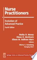 Nurse Practitioners : the development of the nurse...