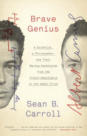 Brave Genius : camus and jacques monod, discussing their...