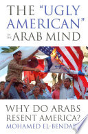 The  ugly American  in the Arab Mind
