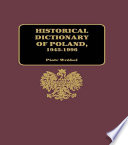 Historical Dictionary Of Poland 1945 1996