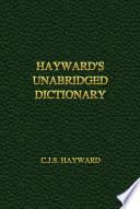 Hayward S Unabridged Dictionary book