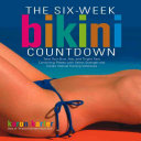 Six Week Bikini Countdown