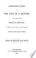 Forty Four Years Of The Life Of A Hunter