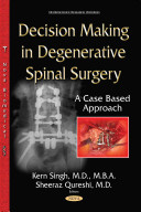 Decision Making In Degenerative Spinal Surgery