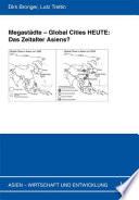 Megastädte, Global Cities HEUTE