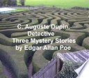 C  Auguste Dupin  Detective