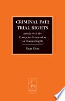Criminal Fair Trial Rights