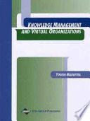 Knowledge Management and Virtual Organizations