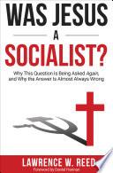 Was Jesus a Socialist  Book PDF