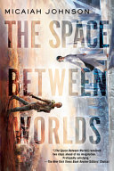 The Space Between Worlds Book PDF