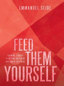 Feed them Yourself
